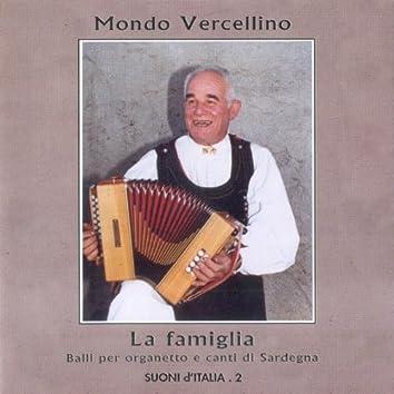 La famiglia: Balli per organetto e canti di Sardegna: Suoni d'Italia Vol. 2