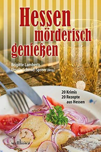 Buchseite und Rezensionen zu 'Hessen mörderisch genießen' von Schmid-Spreer, Ursula