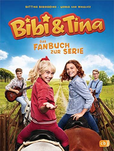 Bibi & Tina - Das Fanbuch zur neuen Serie