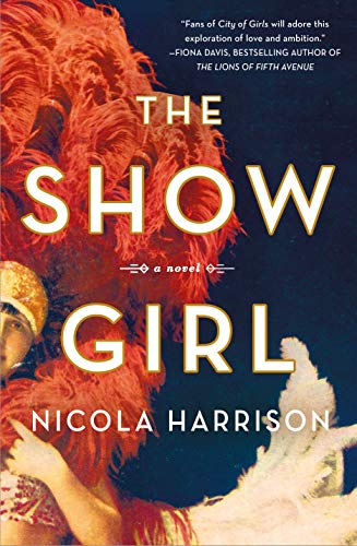 The Show Girl: A Novel by [Nicola Harrison]
