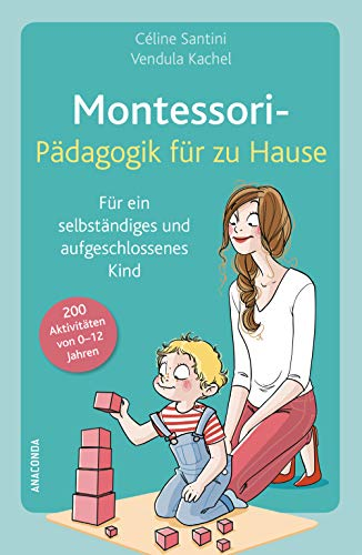 Montessori-Pädagogik für zu Hause