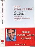 GUERIR - LE STRESS, L'ANXIETE ETLA DEPRESSION SANS MEDICAMENTS NI PSYCHANALYSE - 01/01/2003