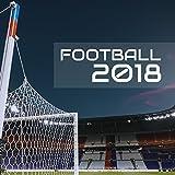 Football 2018 - Musica per Allenamento di Calcio, Corsa, Palestra, Workout