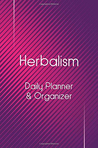 Herbalism: Daily Planner & Organizer