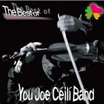 The Best of You Joe Ceili Band