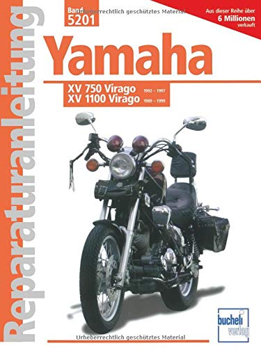 Yamaha XV 750 Virago 92-97 / XV 1100 Virago 89-99: Luftgek,Viertaktm.obenl.Nockenwell 748 / 1063 cm3, V-Zweizyl. Winkel 75 Grad (Reparaturanleitungen)