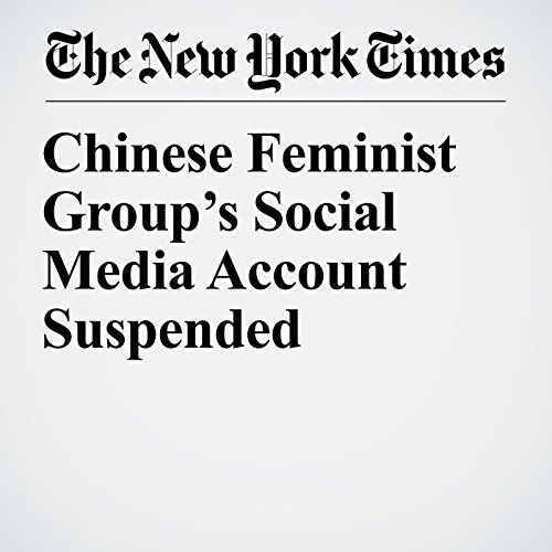 Chinese Feminist Group's Social Media Account Suspended copertina