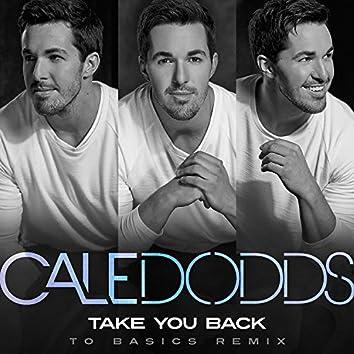 Take You Back (To Basics Remix)