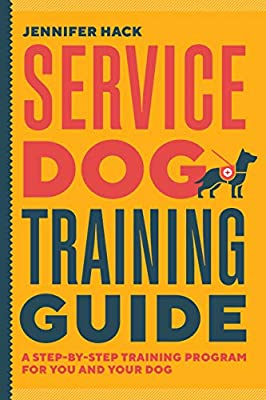 Service Dog Training Guide: A Step-by-Step Training Program for You and Your Dog by Rockridge Press