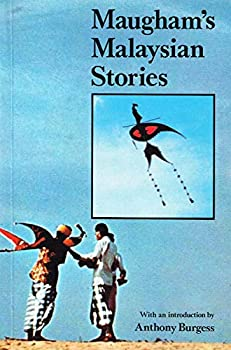 Maugham's Malaysian Stories - Book  of the Writing In Asia