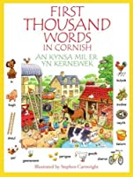 First Thousand Words in Cornish: Kynsa MIL er yn Kernewek