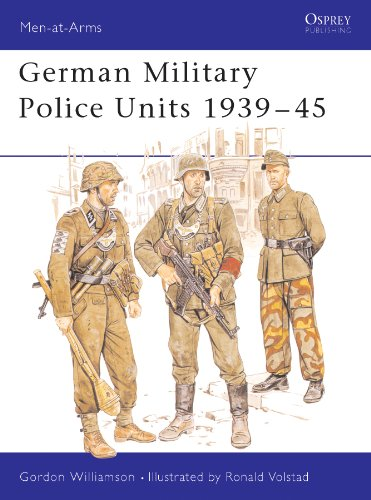 German Military Police Units 1939–45 (Men-at-Arms Book 213) (English Edition)