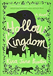 book cover Hollow Kingdom by Kira Jane Buxton