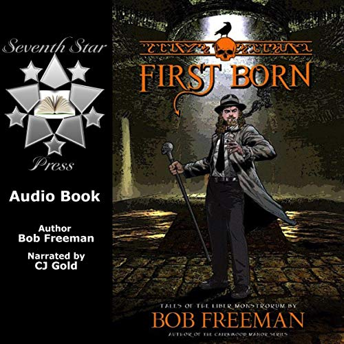 First Born: Tales of the Liber Monstrorum audiobook cover art