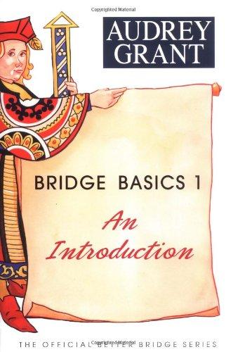 Bridge Basics 1: An Introduction (Official Better Bridge)