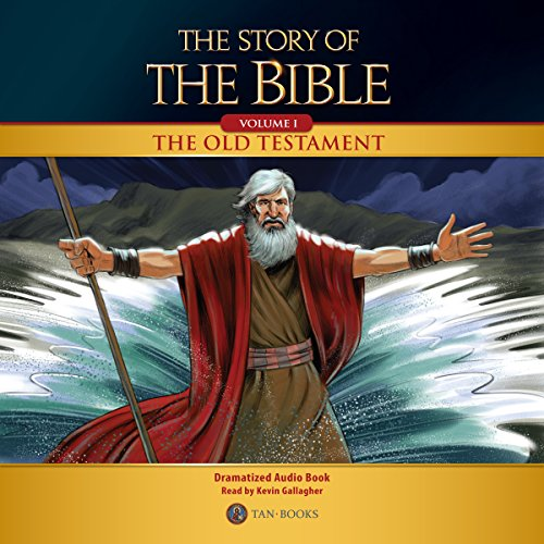 The Story of the Bible, Volume I audiobook cover art