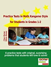 Practice Tests in Math Kangaroo Style for Students in Grades 1-2 (Math Challenges for Gifted Students) (Volume 1)