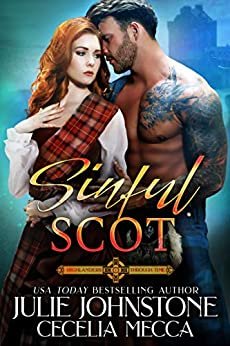 Sinful Scot (Highlanders Through Time Book 1) by [Julie Johnstone, Cecelia Mecca]