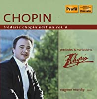Preludes & Variations 8 by FREDERIC CHOPIN (2011-08-30)
