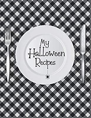 MY HALLOWEEN RECIPES: 50 blank recipes cookbook Spécial Halloween | 2 pages per recipe with space for photos to paste, illustrations | Cute recipe ... | Gift for Halloween-adults kids and teens