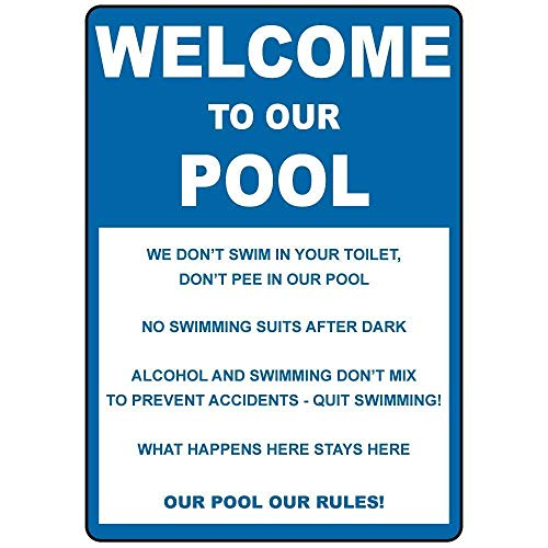 Warnschild Welcome Pool Don't Swim in Toilet Don't Pee in Pool 8X12 Inches Verkehrszeichen Geschäftsschild Aluminium Metall Zinnschild