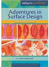 Adventures In Surface Design: Screen Printing & Beyond