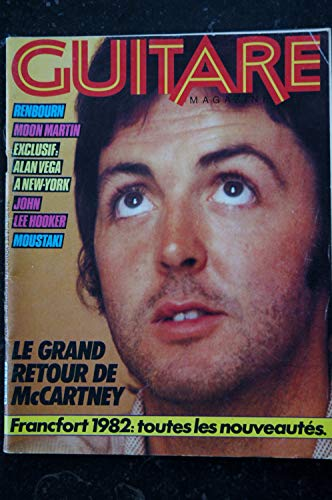 GUITARE Magazine 18 1982 Paul McCARTNEY CURE Renbourn John Lee HOOKER Moustaki