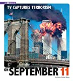 TV Captures Terrorism on September 11: 4D an Augmented Reading Experience: 4d Book (Captured Television History)