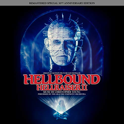 Hellbound: Hellraiser II (Remastered Special 30th Anniversary Edition) (Original Motion Picture Soundtrack)