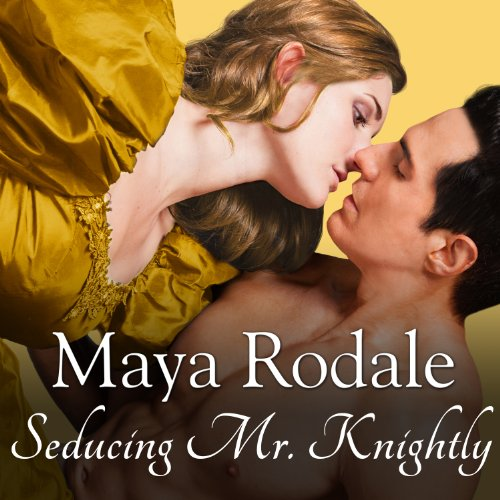 Seducing Mr. Knightly audiobook cover art