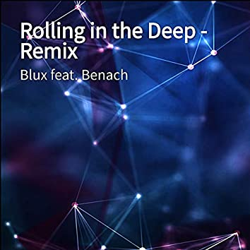 Rolling in the Deep - Remix