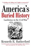 America's Buried History: Landmines in the Civil War