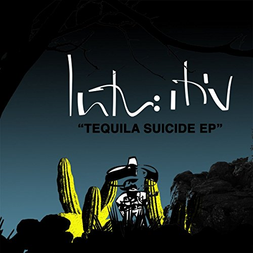 Tequila Suicide EP
