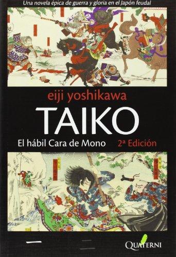 Taiko 2ヲed: El hábil Cara de Mono (LITERATURA)