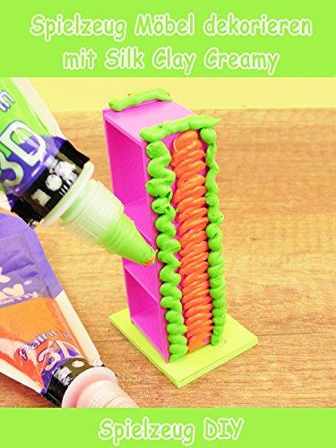 Clip: Spielzeug Möbel dekorieren mit Silk Clay Creamy - Spielzeug DIY