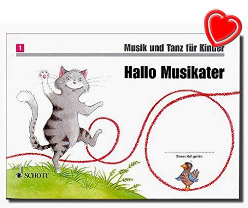 Hallo Musikater - Musik und Tanz für Kinder - Standardwerk für die musikalische Früherziehung mit bunter herzförmiger Notenklammer