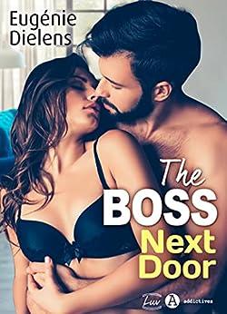 The Boss Next Door par [Eugénie Dielens]