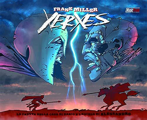 Xerxes. La caduta della casa di Dario e l'ascesa di Alessandro. L'integrale