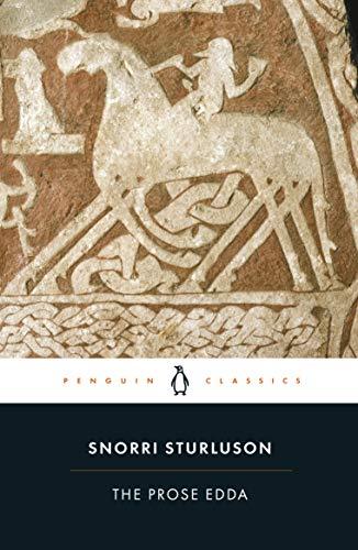 The Prose Edda: Tales from Norse Mythology (Penguin Classics)
