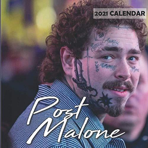 Post Malone 2021 Calendar: 12 Months 2021 wall calendar for Post Malone