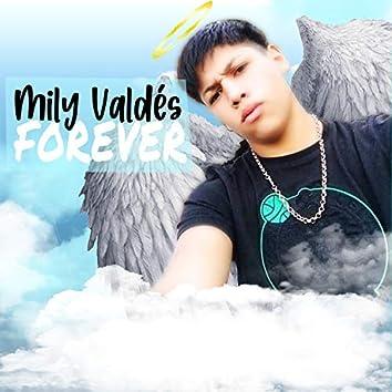 Mily Valdés Forever