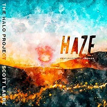 The Halo Project: Haze (feat. Steve Grenier)