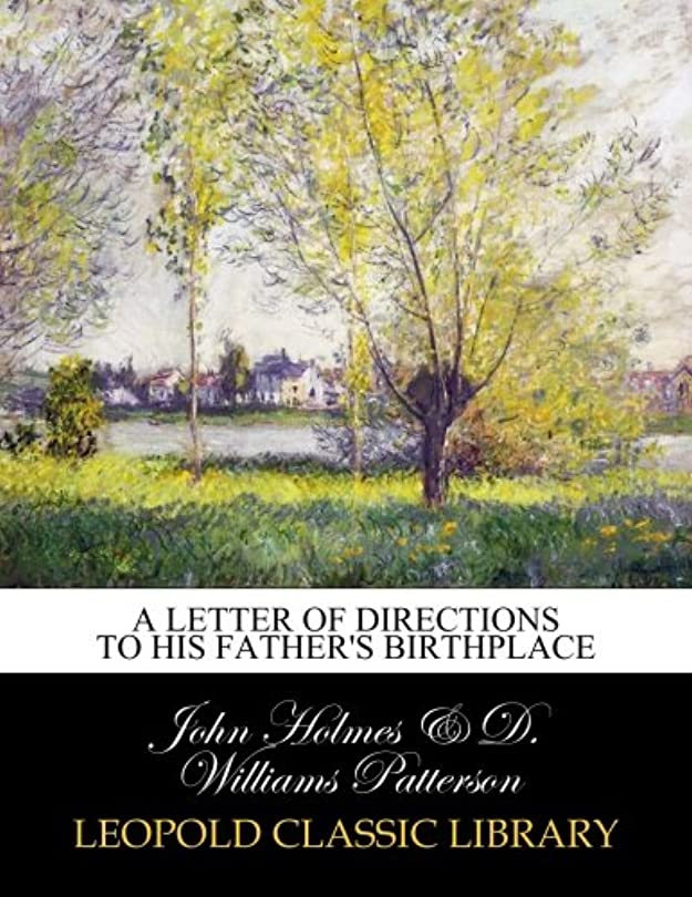 より平らなシャンプー後継A Letter of Directions to His Father's Birthplace