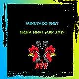 Minutazo Bnet Fecha Final Miraelbuenrap 2019 [Explicit]