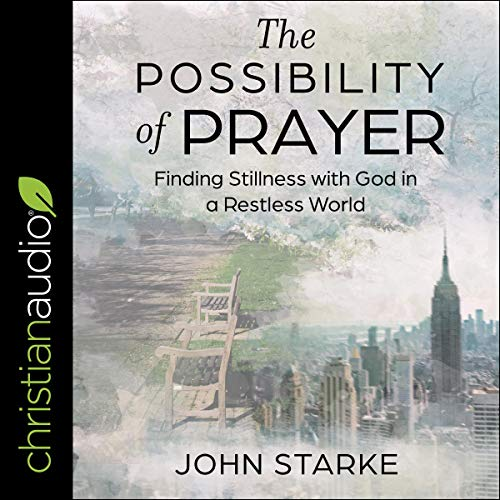 The Possibility of Prayer audiobook cover art