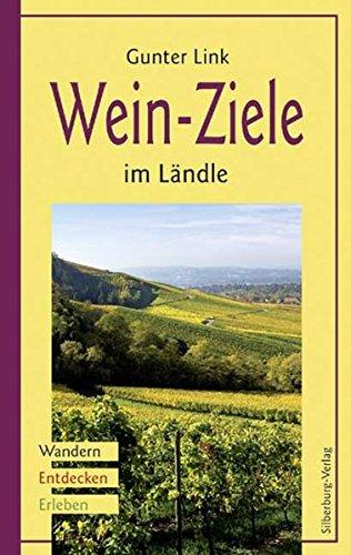 Wein-Ziele im Ländle: Wandern, Entdecken, Erleben