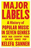 Image of Major Labels: A History of Popular Music in Seven Genres