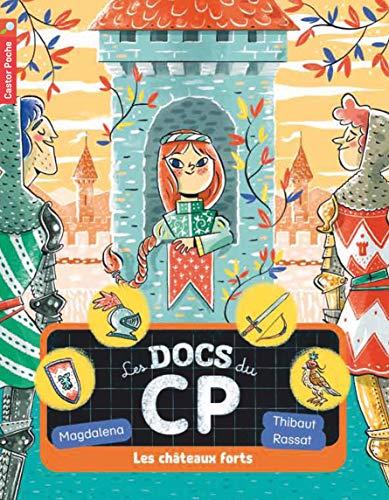Les docs du CP, Tome 4 : Les châteaux forts