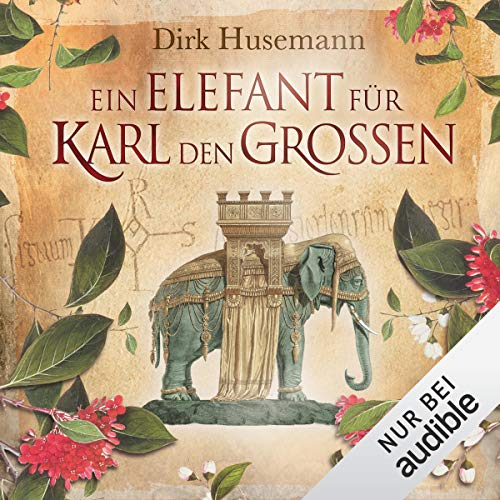Ein Elefant für Karl den Großen                   By:                                                                                                                                 Dirk Husemann                               Narrated by:                                                                                                                                 Peter Weiß                      Length: 15 hrs and 49 mins     Not rated yet     Overall 0.0