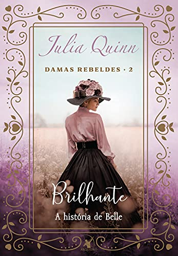 Brilhante (Trilogia Damas rebeldes – Livro 2)